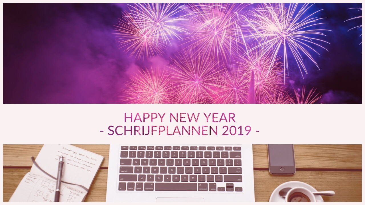 Happy New Year! | Plannen 2019 | De grens over