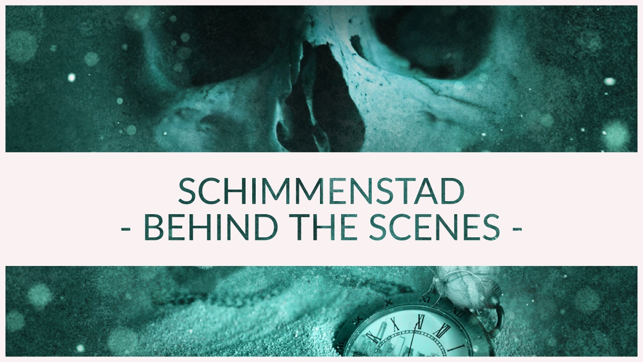 Schimmenstad BEHIND THE SCENES