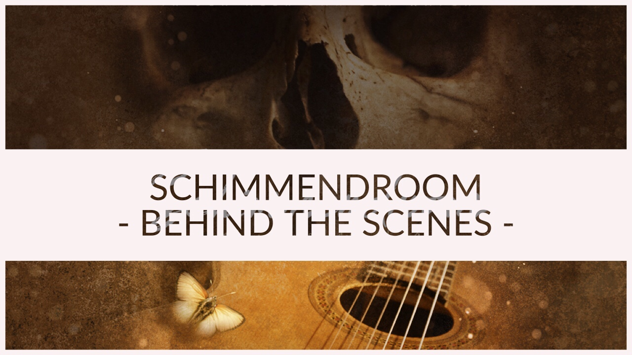 Schimmendroom BEHIND THE SCENES