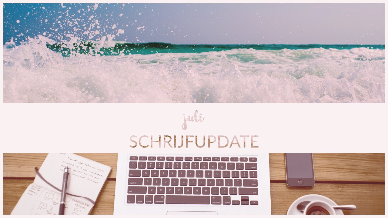 JULI 2019 schrijfupdate: Schimmenstof release + Writing-checklists + Let's get creative!