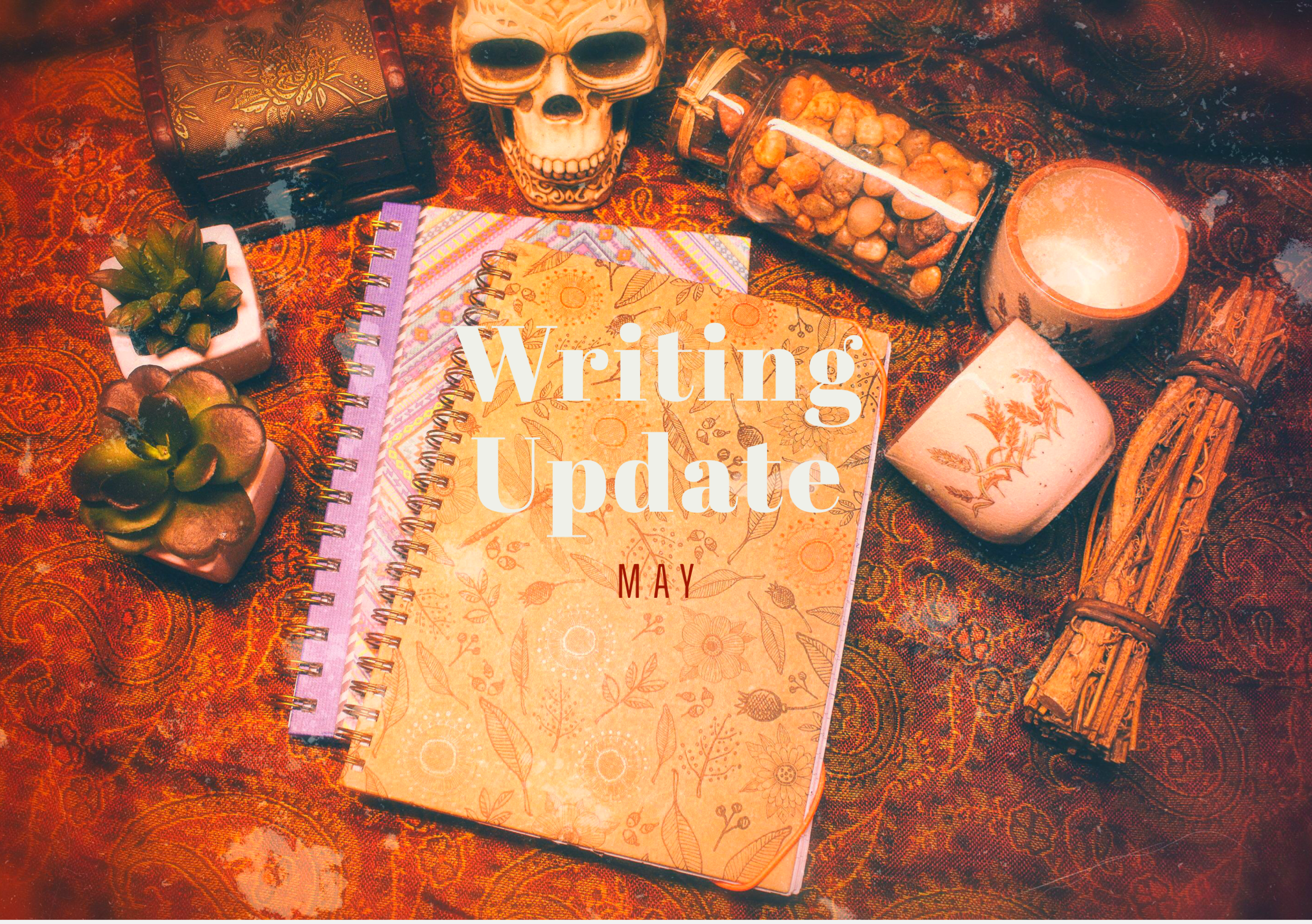MAY 2020 Writing Update: the ORIGINS of awesome writing