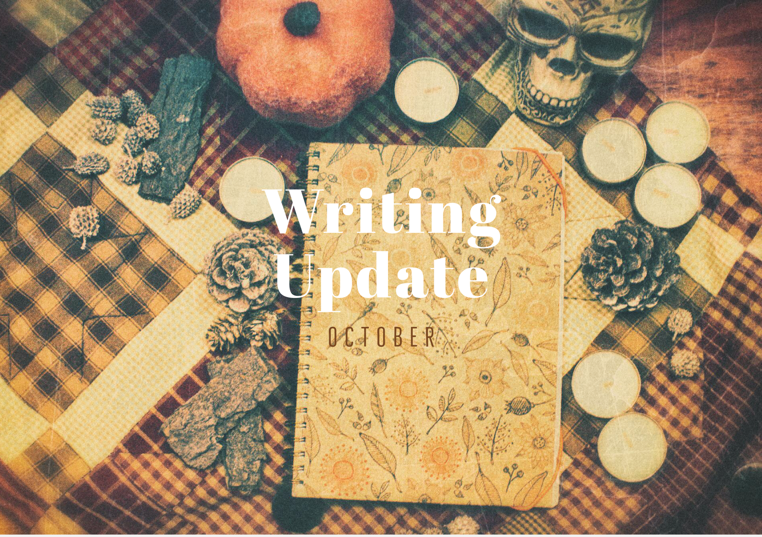 OCTOBER 2020 Writing Update #2: My Bookish Life of Nocturnal Monsters